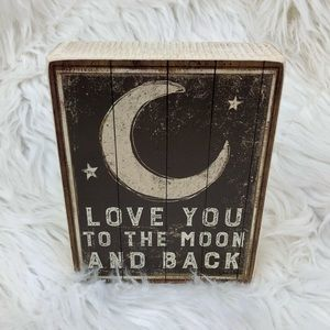Other - chalk sign • love you to the moon and back